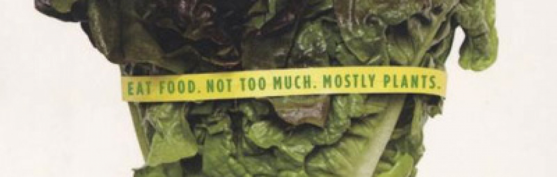 """""""Eat food.  Not too much.  Mostly plants."""""""